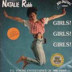 Discos de vinilo: NATALIE ROBB - GIRLS GIRLS GIRLS - LP MAXISINGLE RIO DIGITAL 89 RF-5302. Lote 116436587