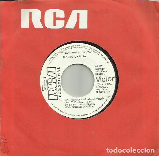 MARIA CREUSA. SINGLE PROMOCIONAL. SELLO RCA VICTOR. EDITADO EN ESPAÑA. AÑO 1975 (Música - Discos - Singles Vinilo - Grupos y Solistas de latinoamérica)