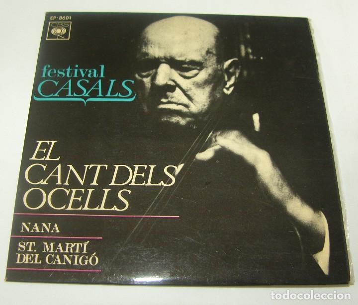 FESTIVAL CASALS - EL CANT DELS OCELLS - NANA - ST MARTI DEL CANIGO - 1967 (Música - Discos - Singles Vinilo - Clásica, Ópera, Zarzuela y Marchas)