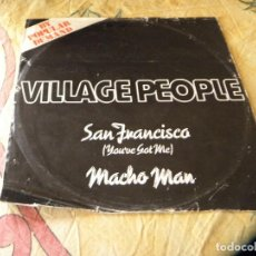 Discos de vinilo: VILLAGE PEOPLE SAN FRANCISCO (YOU'VE GOT ME /MACHO MAN DJF 20538 12 SINGLE VINILO. Lote 116461751