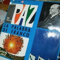 Discos de vinilo: LA PALABRA DE FRANCO, 25 AÑOS DE PAZ. DISCO DE VINILO LP EN PERFECTO ESTADO. RAREZA. Lote 116472251