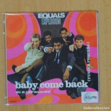 Discos de vinilo: EQUALS EXPLOSION - BABY, COME BACK / HOLD ME CLOSER - SINGLE. Lote 116473363