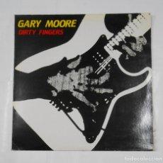 Discos de vinilo: GARY MOORE. - DIRTY FINGERS. LP. TDKLP. Lote 116516947