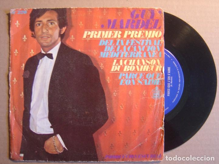 GUY MARDEL - PRIMER PREMIO DEL IX FESTIVAL DE LA CANCION MEDITERRANEA - CHANSON.. - SINGLE 1967 - HI (Música - Discos - Singles Vinilo - Otros Festivales de la Canción)