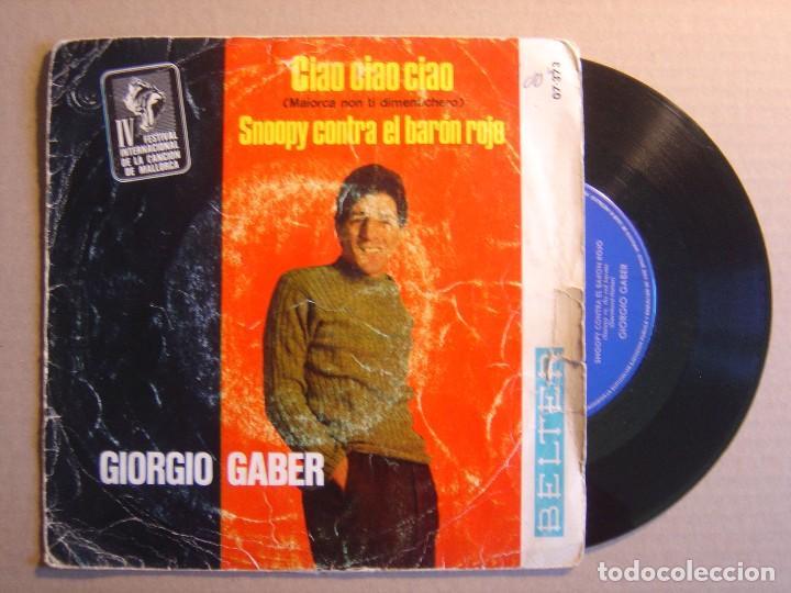 GIORGIO GABER - IV FESTIVAL INTERNACIONAL DE LA CANCION DE MALLORCA - CIAO, CIAO,.. - SINGLE 1967 - (Música - Discos de Vinilo - Maxi Singles - Otros Festivales de la Canción)