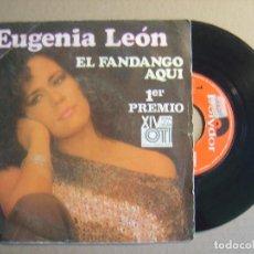 Discos de vinilo: EUGENIA LEON - EL FANDANGO AQUI - 1ER PREMIO OTI - SINGLE 1985 - POLYDOR. Lote 116534835