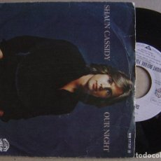 Discos de vinilo: SHAUN CASSIDY OUR NIGHT + RIGHT BEFORE YOUR SKIES - SINGLE WARNER 1978. Lote 116535227