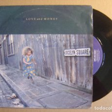 Discos de vinilo: LOVE AND MONEY - JOCELYN SQUARE + LOOKING FOR ANGELINE - SINGLE HOLANDES 1988 - FONTANA. Lote 116536055