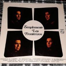 Discos de vinilo: LOS FRONTERIZOS - SIMPLEMENTE. Lote 116546307