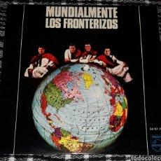 Discos de vinilo: LOS FRONTERIZOS - MUNDIALMENTE. Lote 116547742