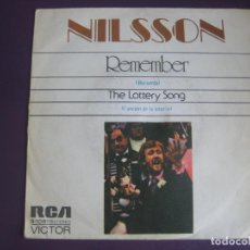 Discos de vinilo: NILSSON SG RCA 1972 REMEMBER/ THE LOTTERY SONG JOHN LENNON. Lote 116568171