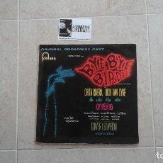 Discos de vinilo: BYE BYE BIRDIE ORIGINAL BROADWAY CAST LP FONTANA – SCFL 1073 . Lote 116568231