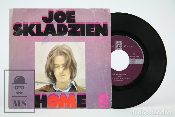 DISCO SINGLE DE VINILO - JOE SKLADZIEN. HOME / THERE'S GONNA BE A CHANGE... - CONCENTRIC, 1970 (Música - Discos - Singles Vinilo - Pop - Rock - Extranjero de los 70)