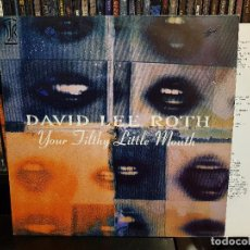 Discos de vinilo: DAVID LEE ROTH - YOUR FILTHY LITTLE MOUTH. Lote 116590639