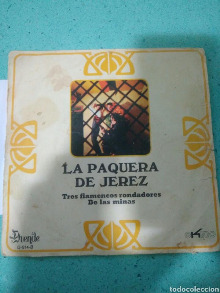 LA PAQUERA DE JEREZ AÑOS 70 TRES FLAMENCOS RONDADORES DE LAS MINAS (Música - Discos - Singles Vinilo - Flamenco, Canción española y Cuplé)