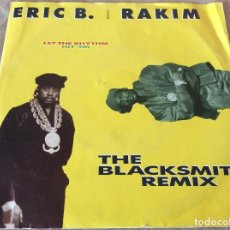 Discos de vinilo: ERIC B.& RAKIM - LET THE RHYTHM HIT´EM (BRIXTON BASS MIX) / LET THE RHYTHM HIT´EM (MARK MIX). 1990.. Lote 116663403