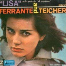Discos de vinilo: FERRANTE & TEICHER (TEMAS DE PELICULAS) EL INSPECTOR / KING OF KOINGS / LA STRADA (EP 1962). Lote 116672511