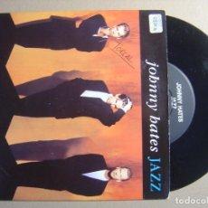 Discos de vinilo: JOHNNY HATES JAZZ - TURN THE TIDE - SINGLE INGLES 1989 - VIRGIN. Lote 116690155