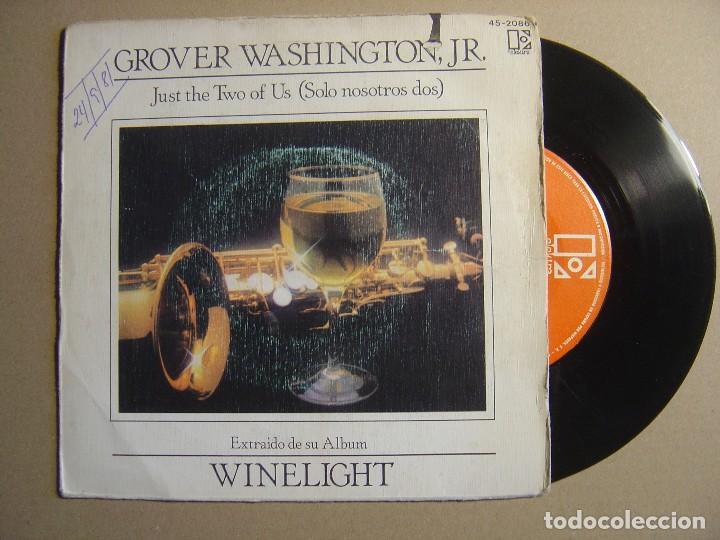 Grover Washington Jr Just The Two Of Us Single Espanol 1981 Elektra