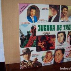 Discos de vinilo: JUERGA DE TRONIO - ARTISTAS VARIOS - LP . Lote 116703711