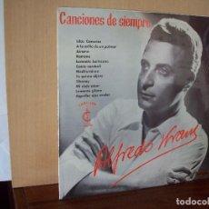 Discos de vinilo: ALFREDO KRAUS - CANCIONES DE SIEMPRE - LP 1964. Lote 221538926