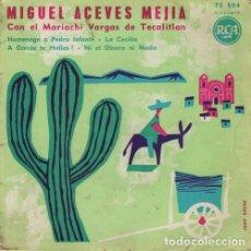 Disques de vinyle: MIGUEL ACEVES MEJIA - HOMENAGE A PEDRO INFANTE - EP DE VINILO RARO EDICION FRANCESA. Lote 116760187