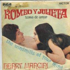 Discos de vinilo - ROMEO Y JULIETA (HENRY MANCINI) THE WINDMILLS OF YOUR MIND (SINGLE 1969) - 116775787