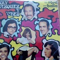Discos de vinilo: LOLY VÁZQUEZ Y CHES - BELLA + ROSA SINGLE. Lote 116843767
