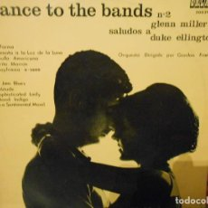 Discos de vinilo: DANCE TO THE BANDS Nº 2 GLENN MILLER SALUDOS A DUKE ELLINGTON. Lote 116850119