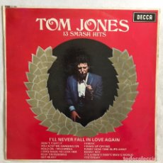 Discos de vinilo: 1967 1º EDI/ TOM JONES – 13 SMASH HITS. Lote 143657226