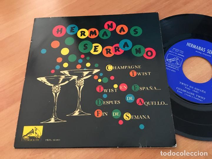 HERMANAS SERRANO (TWIST EN ESPAÑA / CHAMPAGNE TWIST + 2) EP ESPAÑA 1962 (EPI10) (Música - Discos de Vinilo - EPs - Grupos Españoles 50 y 60)