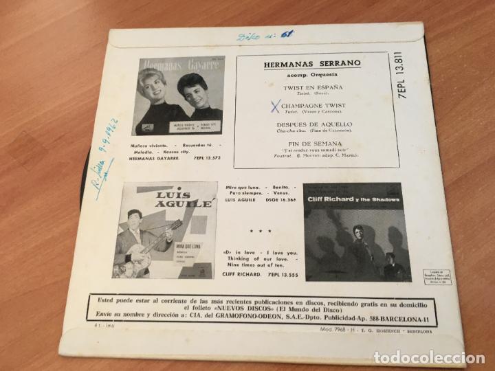 Discos de vinilo: HERMANAS SERRANO (TWIST EN ESPAÑA / CHAMPAGNE TWIST + 2) EP ESPAÑA 1962 (EPI10) - Foto 3 - 116927619