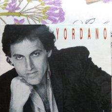 Discos de vinilo: YORDANO - LOCOS DE AMOR VINILO SINGLE EDITADO POR HOME EN 1991. EN ESPAÑOL. Lote 116931727
