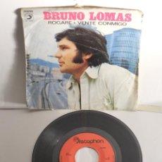 Discos de vinilo: BRUNO LOMAS SINGLE ROGARE. Lote 116935643