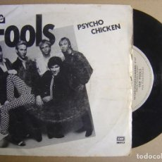 Discos de vinilo: THE FOOLS - PSYCHO CHICKEN - SINGLE ESPAÑOL 1980 - EMI. Lote 116935815