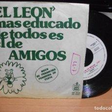 Discos de vinilo: AMIGOS EL LEON +1 SINGLE SPAIN 1973 PDELUXE. Lote 116939847