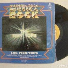 Discos de vinilo: LOS TEEN TOPS - HISTORIA DE LA MUSICA ROCK 94 - CONTIENE REVISTA - LP ESPAÑOL 1977 - CBS. Lote 116953127
