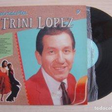 Discos de vinilo: TRINI LOPEZ - INOLVIDABLES 9 - LP ESPAÑOL 1990 - PERFIL. Lote 116953683