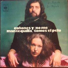 """Discos de vinilo: CAÑONES Y MANTEQUILLA """"NO ME TOMES EL PELO"""" DOUBLE SIDER PEPE NIETO / JOSE LUIS DE CARLOS 1973. Lote 116972319"""