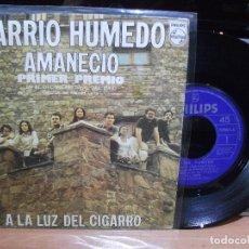Discos de vinilo: BARRIO HUMEDO AMANECIO - 1º PREMIO SINGLE SPAIN 1974 PDELUXE. Lote 116998631