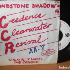 Discos de vinilo: CREDENCE CLEARWATER REVIVAL TOMBSTONE SHADOW /COMMOTI SINGLE SPAIN 1981 PDELUXE. Lote 117004307