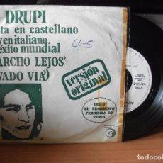 Discos de vinilo: DRUPI MARCHO LEJOS SINGLE SPAIN 1973 PDELUXE. Lote 117017179