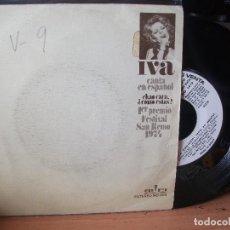 Discos de vinilo: IVA ZANICCHI CHAO CARA COMO ESTAS?.SREM SINGLE SPAIN 1974 PDELUXE. Lote 117023983