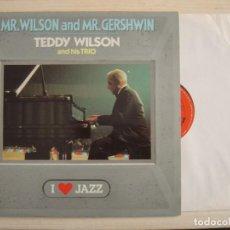 Discos de vinilo: TEDDY WILSON AND HIS TRIO - MR WILSON AND MR GERSHWIN - LP ESPAÑOL 1987 - CBS. Lote 117029335