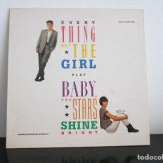 Discos de vinilo: EVERY THING BUT THE GIRL PLAY BABY THE STARS SHINE BRIGHT. Lote 117054303