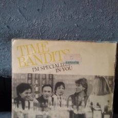Discos de vinilo: TIME BANDITS ?– I'M SPECIALIZED IN YOU. Lote 117061303