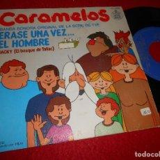 Discos de vinilo: ERASE UNA VEZ EL HOMBRE BSO OST TV CARAMELOS/JACKY SINGLE 7'' 1979 HISPAVOX EDICION ESPAÑOLA SPAIN. Lote 117109963