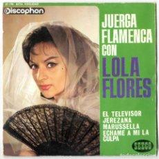 Discos de vinilo: LOLA FLORES - JUERGA FLAMENCA - DISCOPHON / SEECO 1963. Lote 117117431