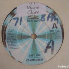 Discos de vinilo: COMMODORES - ONLY YOU + CEBU - SINGLE UK 1975 - MOTOWN. Lote 117124675