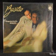 Discos de vinilo: BASILIO - DEMASIADO AMOR - LP. Lote 117151747